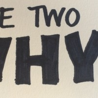 The Two Whys