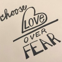 Today's Resistance:  Choose Love Over Fear