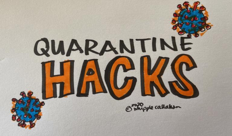quarantine hacks